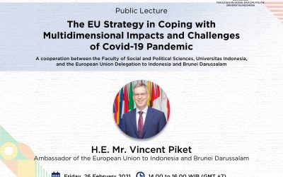 EU Strategy in Coping with Multidimensional Impact and Challenges of Covid-19 Pandemic @ Dies Natalis FISIP UI 2021
